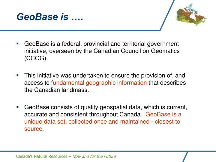 GeoBase is ….