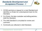 standards development and acceptance process 1