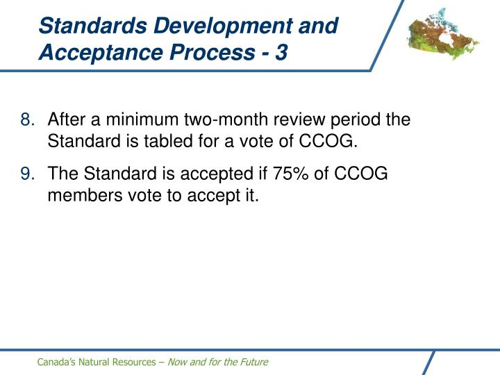 Standards Development and Acceptance Process - 3