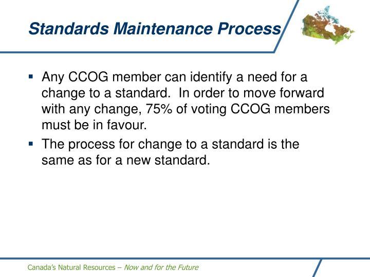 Standards Maintenance Process