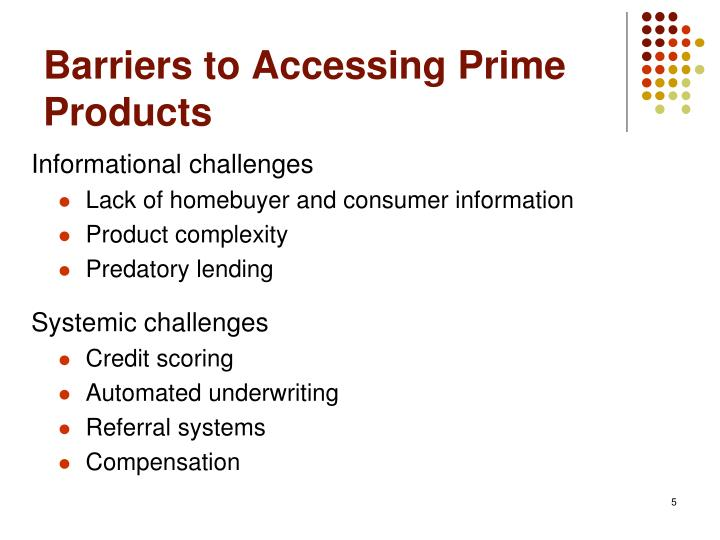 Barriers to Accessing Prime Products