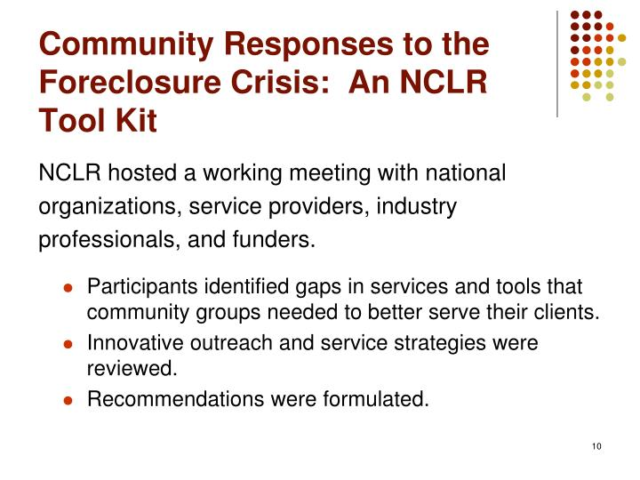 Community Responses to the Foreclosure Crisis:  An NCLR Tool Kit