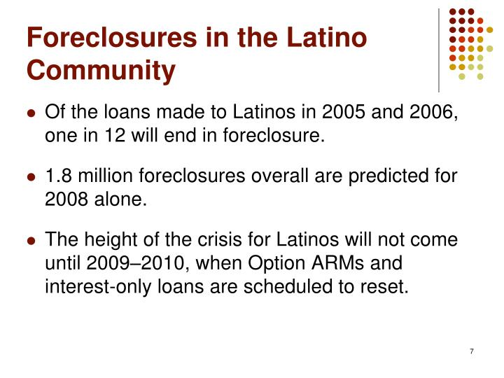 Foreclosures in the Latino Community