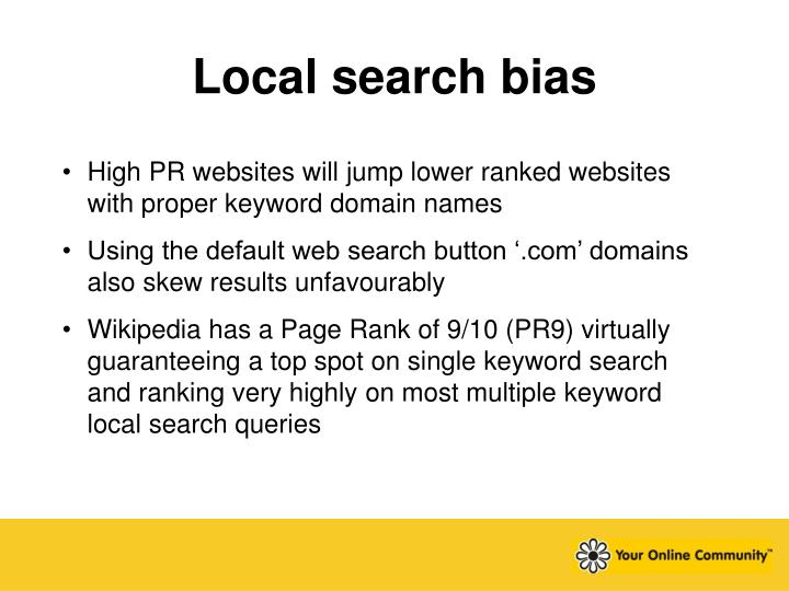 Local search bias