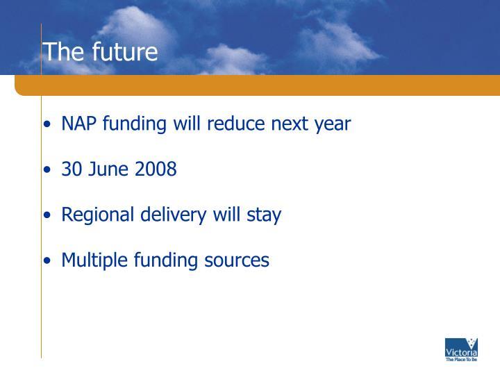 NAP funding will reduce next year