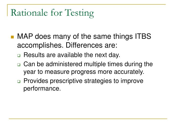 Rationale for Testing
