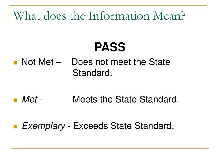 What does the Information Mean?