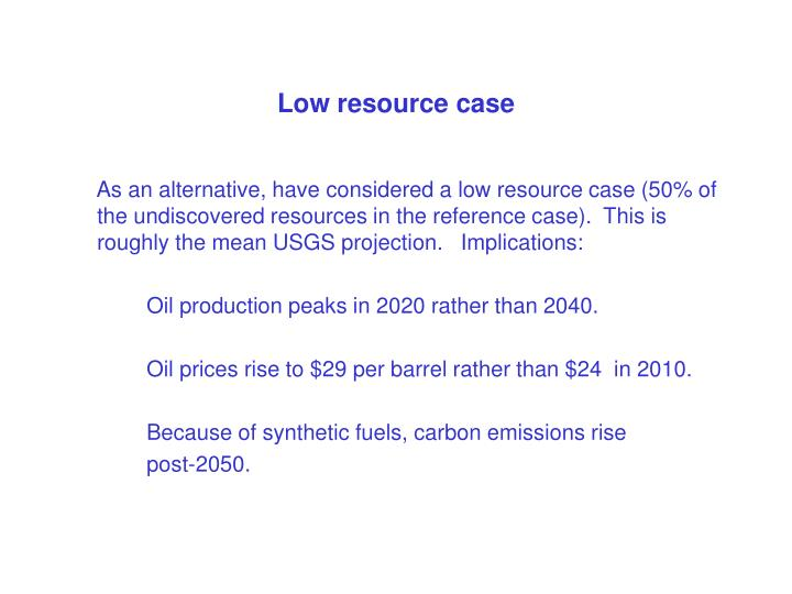 Low resource case