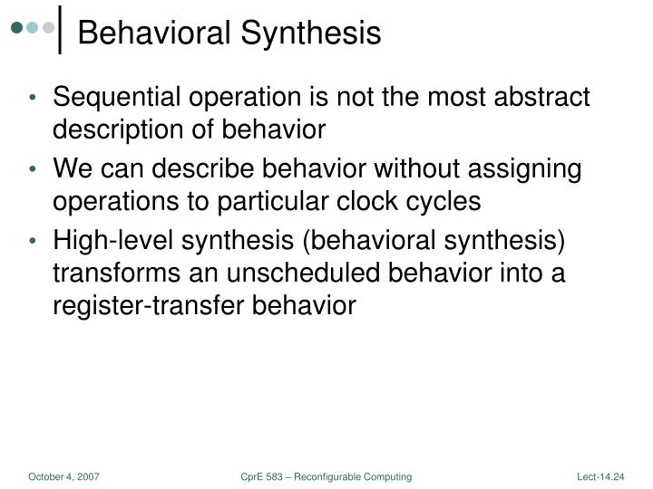 Behavioral Synthesis