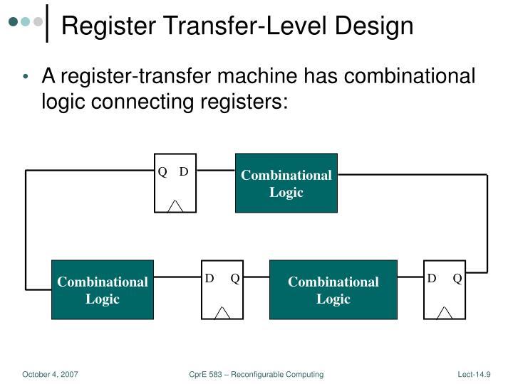 Register Transfer-Level Design