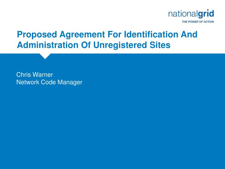 proposed agreement for identification and administration of unregistered sites