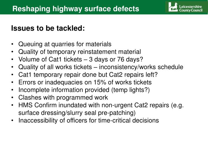 Reshaping highway surface defects