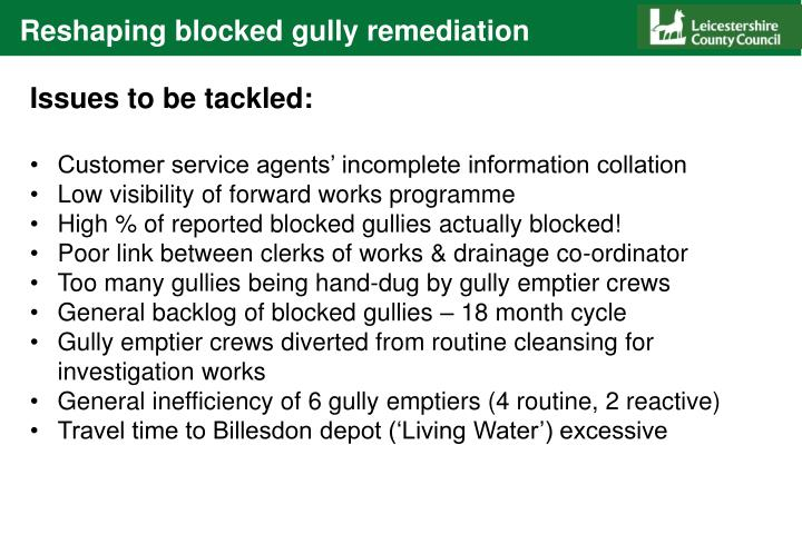 Reshaping blocked gully remediation