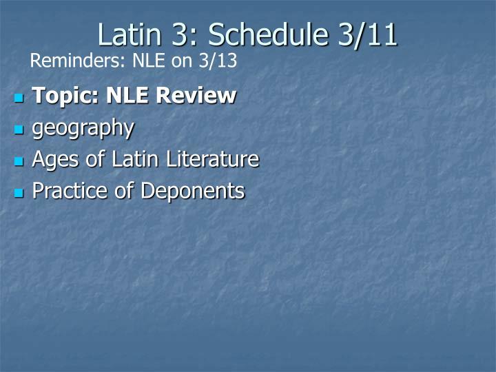 Latin 3: Schedule 3/11