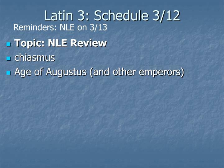 Latin 3: Schedule 3/12