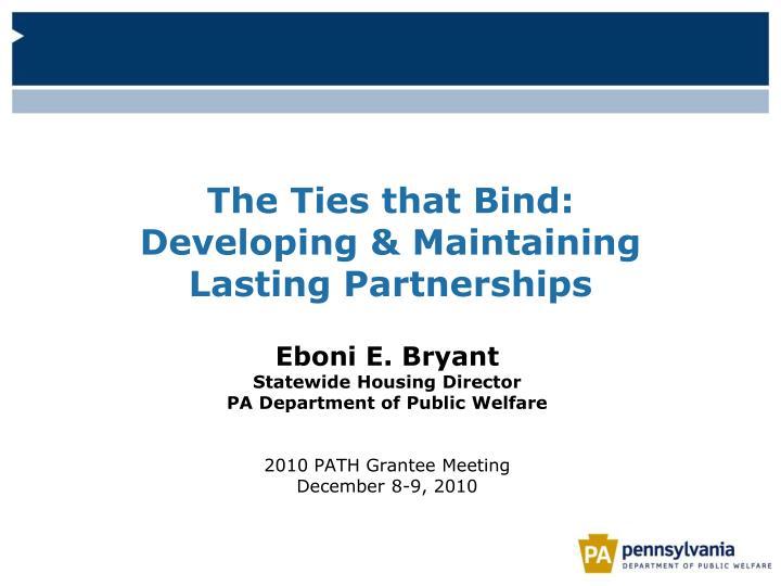 The Ties that Bind: