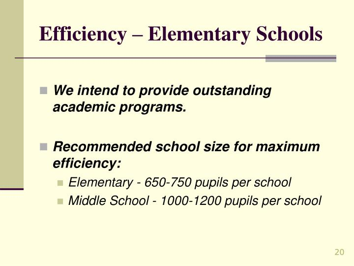 Efficiency – Elementary Schools