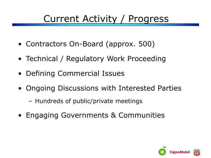 Current Activity / Progress