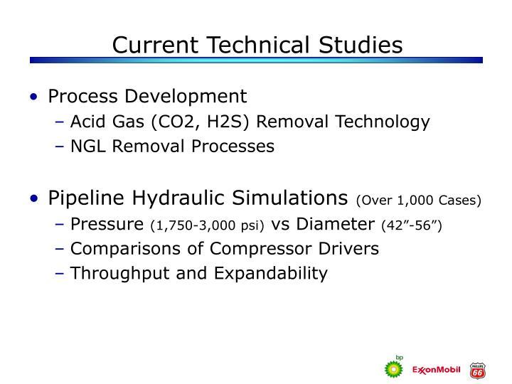 Current Technical Studies