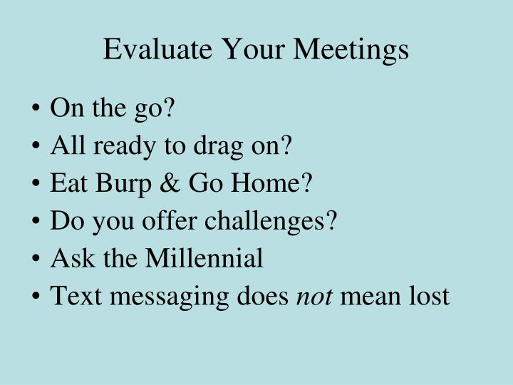Evaluate Your Meetings