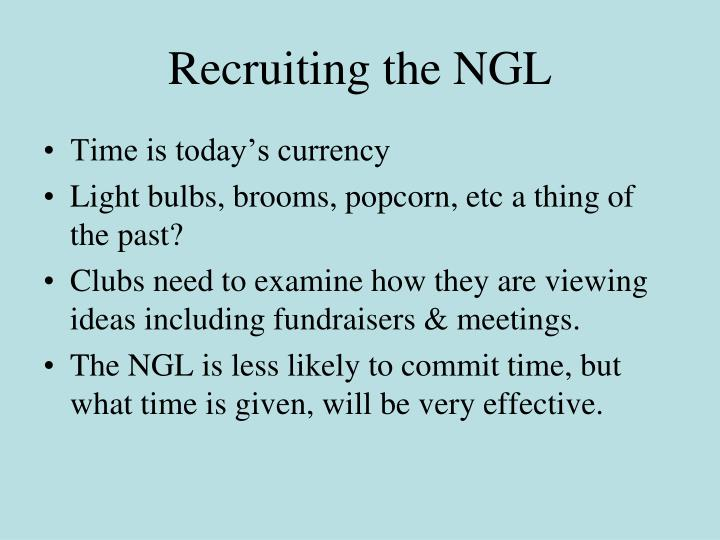 Recruiting the NGL