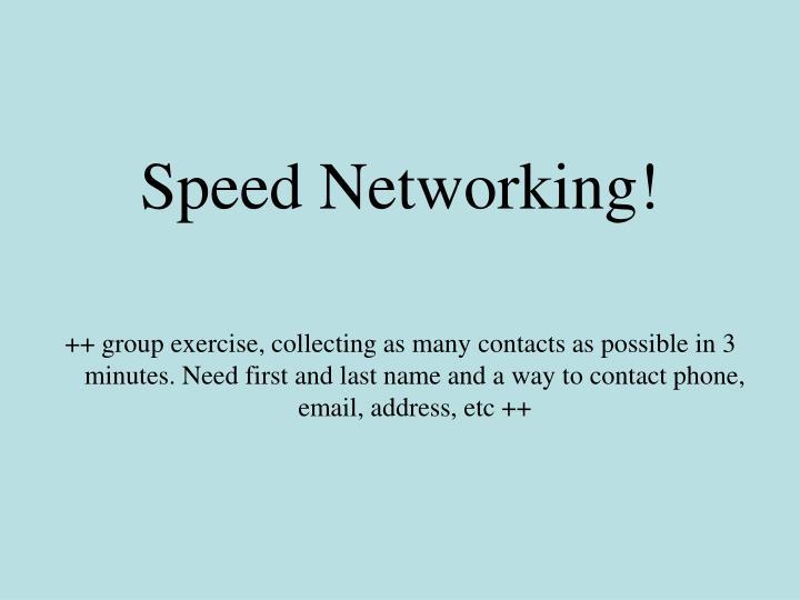Speed Networking!