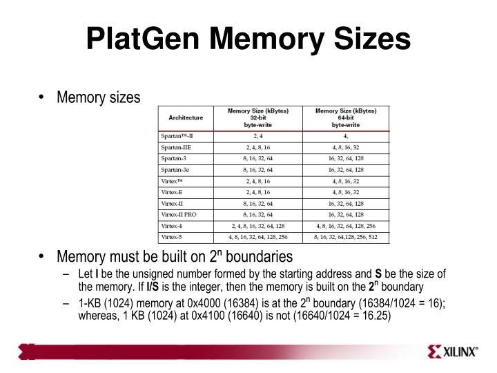 PlatGen Memory Sizes