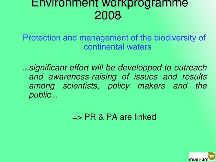 Environment workprogramme 2008