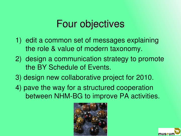 Four objectives