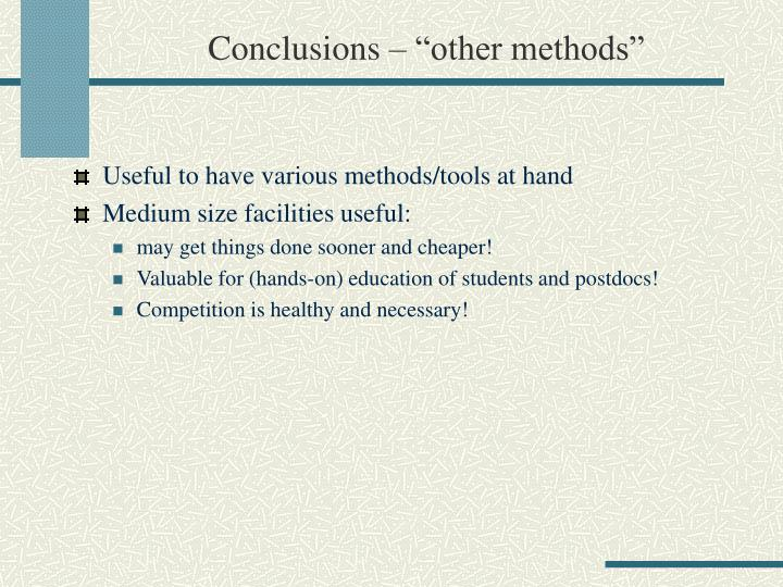 "Conclusions – ""other methods"""