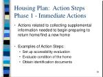 housing plan action steps phase 1 immediate actions