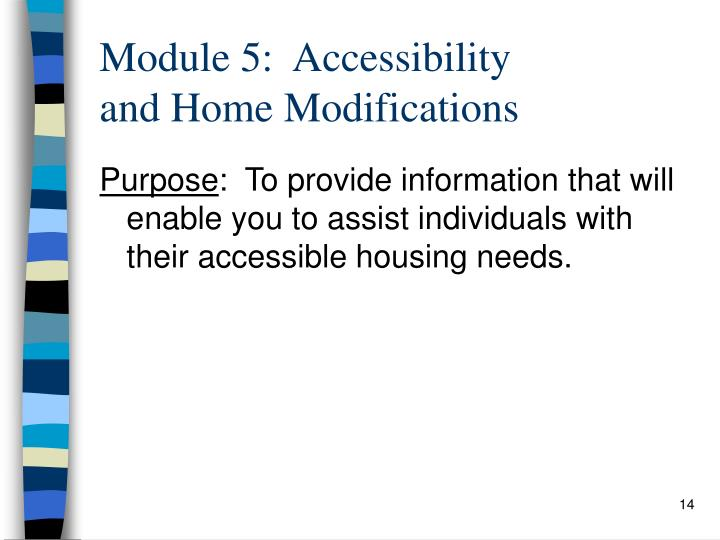 Module 5:  Accessibility
