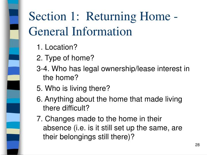 Section 1:  Returning Home - General Information