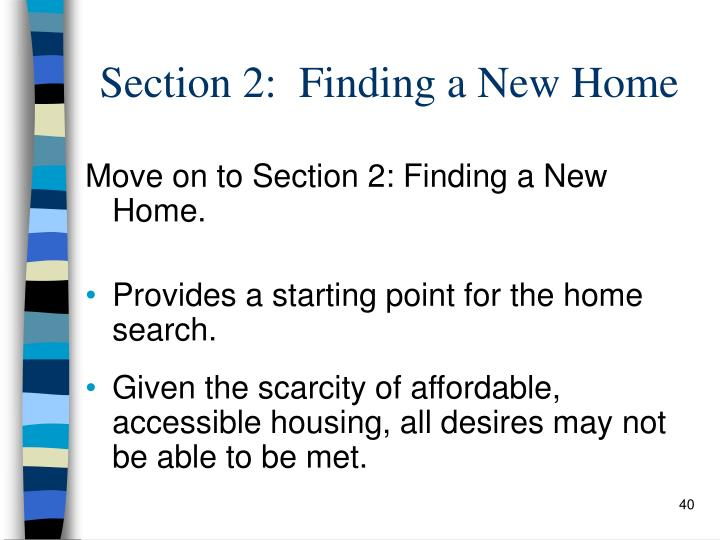 Section 2:  Finding a New Home