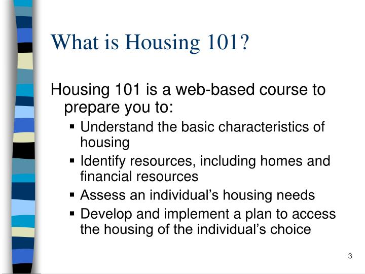 What is Housing 101?