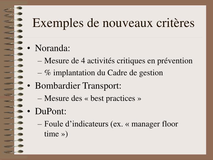 Exemples de nouveaux critères