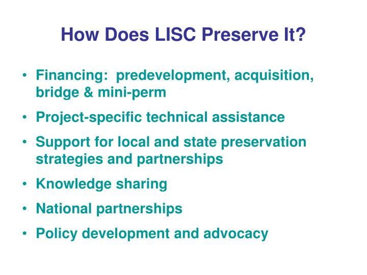 How Does LISC Preserve It?