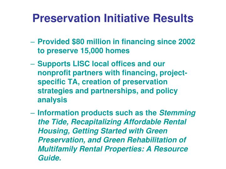 Preservation Initiative Results