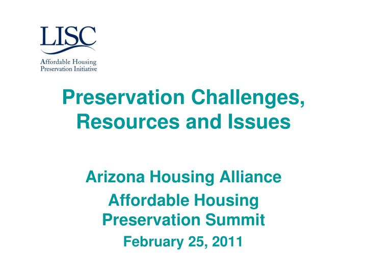 Preservation Challenges, Resources and Issues