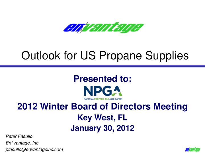 Outlook for US Propane Supplies