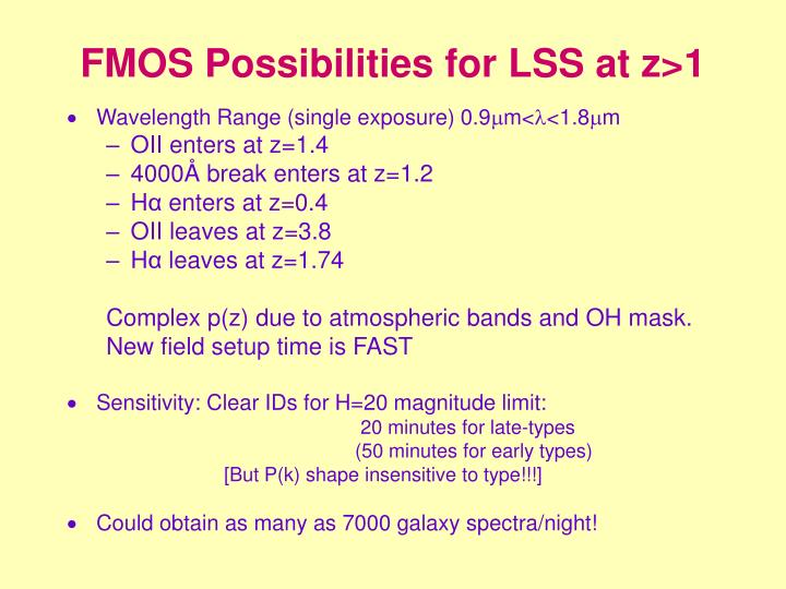 FMOS Possibilities for LSS at z>1