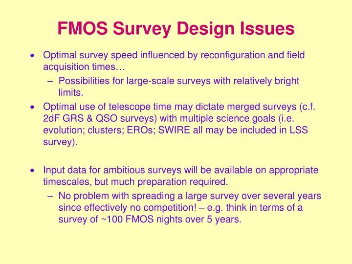 FMOS Survey Design Issues