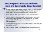 new program veterans directed home and community based services