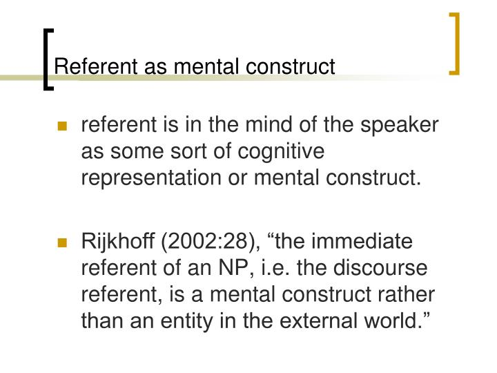Referent as mental construct