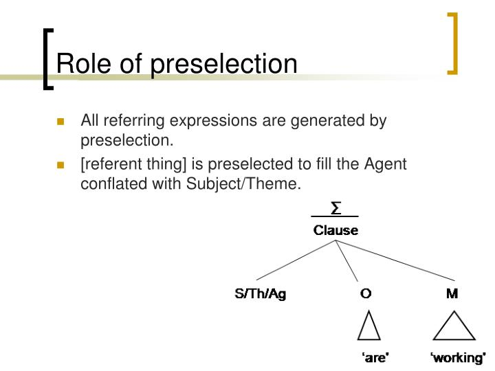 Role of preselection
