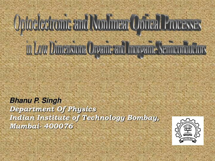 Optoelectronic and Nonlinear Optical Processes