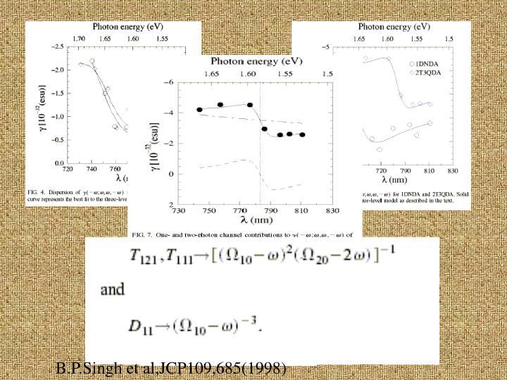 B.P.Singh et al,JCP109,685(1998)
