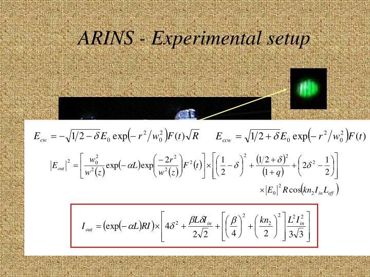 ARINS - Experimental setup