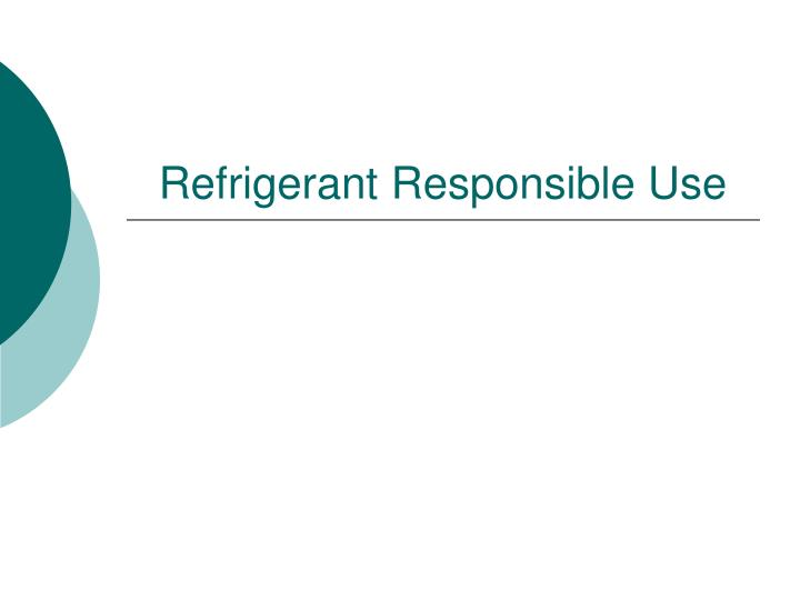Refrigerant Responsible Use