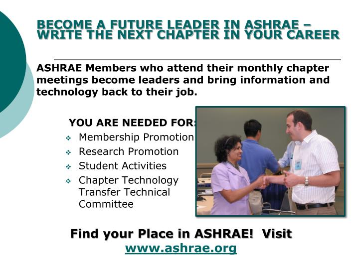 BECOME A FUTURE LEADER IN ASHRAE – WRITE THE NEXT CHAPTER IN YOUR CAREER
